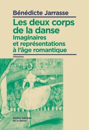 Les deux corps de la danse - Bénédicte JARRASSE - laflutedepan.com