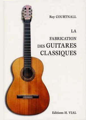 La fabrication des guitares classiques : méthode espagnole laflutedepan