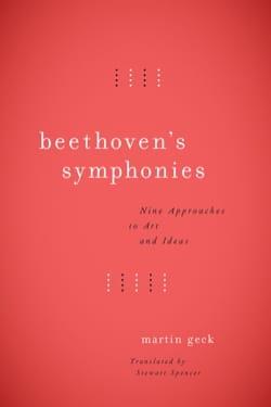 Beethoven's Symphonies - Martin GECK - Livre - laflutedepan.com