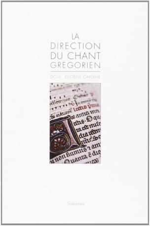 La direction du chant grégorien CARDINE Dom Eugène Livre laflutedepan