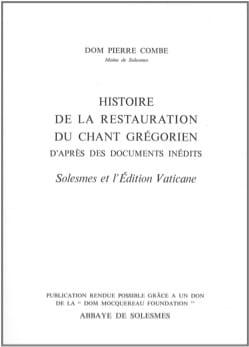 Histoire de la restauration du chant grégorien laflutedepan