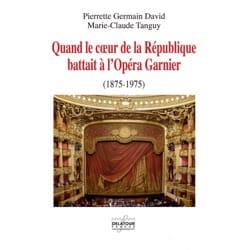 Quand le coeur de la République battait à l'Opéra Garnier - laflutedepan.com