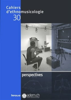 Cahiers d'ethnomusicologie, n° 30: Perspectives - laflutedepan.com