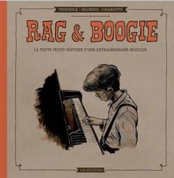 Rag et boogie : la toute petite histoire d'une extraordinaire musique laflutedepan