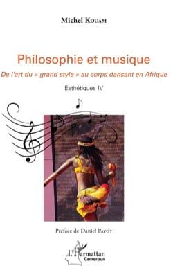Philosophie et musique Michel KOUAM Livre Les Pays - laflutedepan