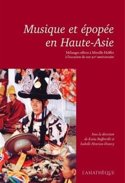 Musique et épopée en Haute-Asie : mélanges offerts à Mireille Helffer laflutedepan