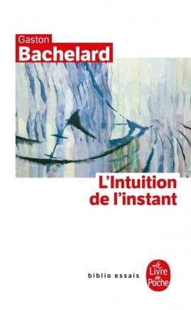 Gaston BACHELARD - The intuition of the moment - Sheet Music - di-arezzo.co.uk