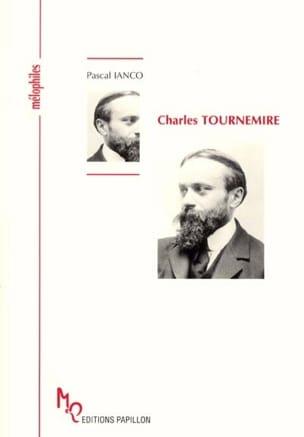 Charles Tournemire Pascal IANCO Livre Les Hommes - laflutedepan