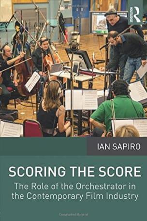 Scoring the Score Ian SAPIRO Livre Les Arts - laflutedepan