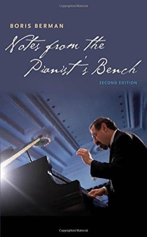 Notes from the pianist's bench Boris BERMAN Livre laflutedepan