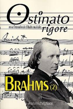 Ostinato rigore, n° 13 : Brahms 2 - Revue - Livre - laflutedepan.com