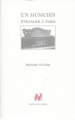 Un musicien étranger à Paris - Richard WAGNER - laflutedepan.com
