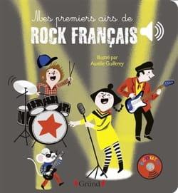 Aurélie GUILLEREY - Mes premiers airs de rock français - Livre - di-arezzo.fr