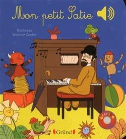 COLLET Emilie / CORDIER Séverine - Mon petit Satie - Livre - di-arezzo.fr