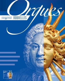 Orgues Nouvelles, n° 40 - Printemps 2018 - Revue - laflutedepan.com