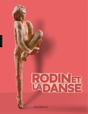 Rodin et la danse - Catalogue - Livre - Les Arts - laflutedepan.com