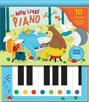 Karina DUPUIS - Mon livre piano : 10 chansons et mélodies à jouer - Livre - di-arezzo.fr