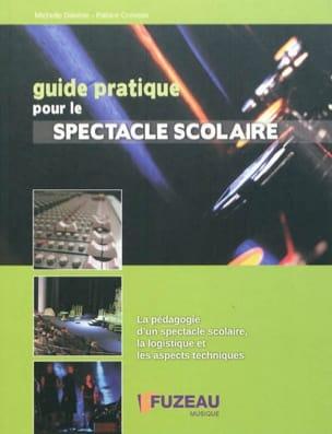 Guide pratique pour le spectacle scolaire - laflutedepan.com