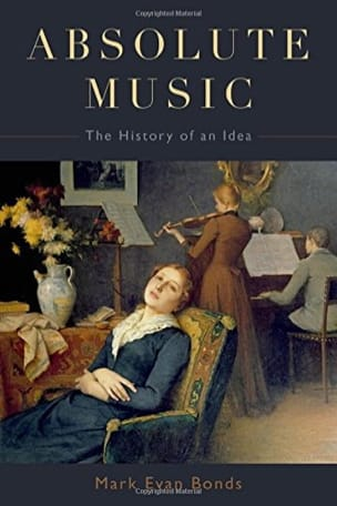Absolute music : the history of an idea - laflutedepan.com