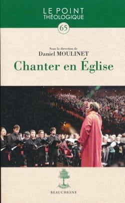 Chanter en Eglise MOULINET Daniel (dir.) Livre laflutedepan
