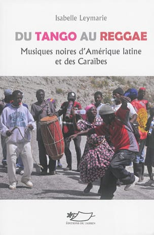 Isabelle LEYMAIRIE - Du tango au reggae - Livre - di-arezzo.fr