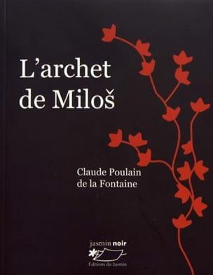 POULAIN DE LA FONTAINE Claude - L'archet de Milos - Livre - di-arezzo.fr