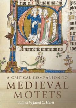 A critical companion to medieval motets HARTT Jared C. laflutedepan