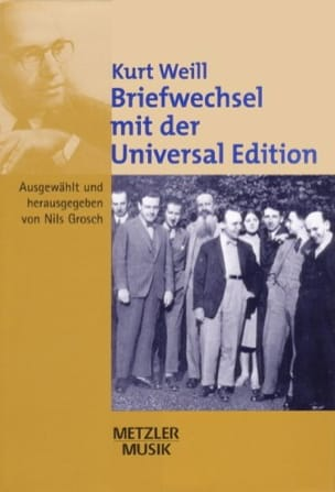Kurt Weill : briefwechsel mit der Universal Edition - laflutedepan.com