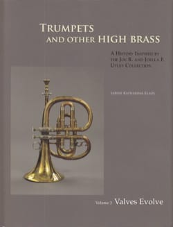 Sabine KLAUS - Trumpets and other high brass, vol. 3 : valves evolve - Livre - di-arezzo.fr