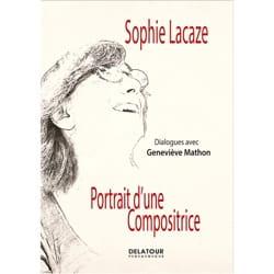 Portrait d'une compositrice Sophie LACAZE Livre laflutedepan