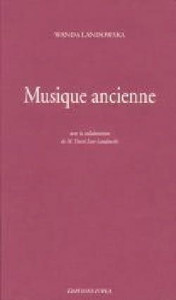Musique ancienne - Wanda LANDOWSKA - Livre - laflutedepan.com