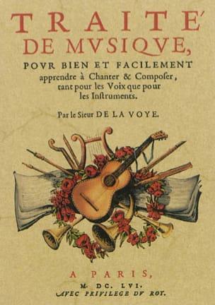 SIEUR DE LA VOYE - Traité de musique - Livre - di-arezzo.fr