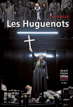 Avant-Scène Opéra (L'), n° 305 : Les Huguenots - laflutedepan.com