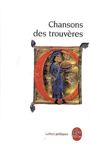Chansons des trouvères : chanter m'estuet Collectif Livre laflutedepan