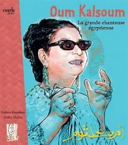 Oum Kalsoum, la grande chanteuse égyptienne laflutedepan