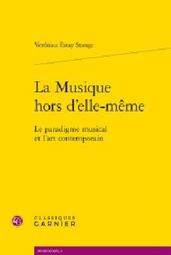 La Musique hors d'elle-même - ESTAY STANGE Veronica - laflutedepan.com