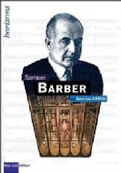Samuel Barber - CARON Jean-Luc - Livre - Les Hommes - laflutedepan.com