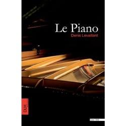Le Piano - Denis LEVAILLANT - Livre - laflutedepan.com