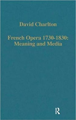 French Opera 1730-1830 - David CHARLTON - Livre - laflutedepan.com