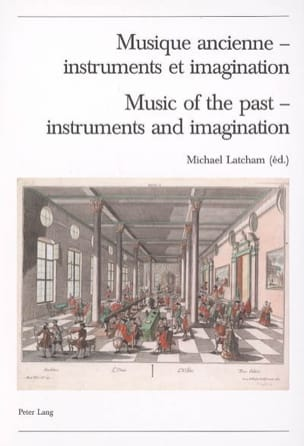 Collectif - Ancient music, instruments and imagination - Book - di-arezzo.co.uk