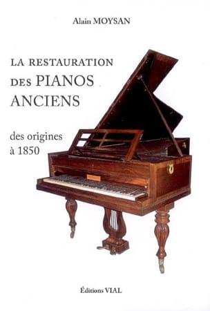 La restauration des pianos anciens des origines à 1850 - laflutedepan.com