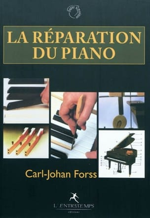 La réparation du piano Carl-Johan FORSS Livre laflutedepan