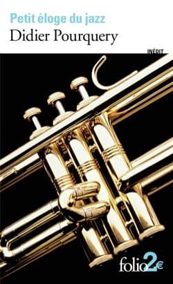 Petit éloge du jazz Didier POURQUERY Livre Les Oeuvres - laflutedepan