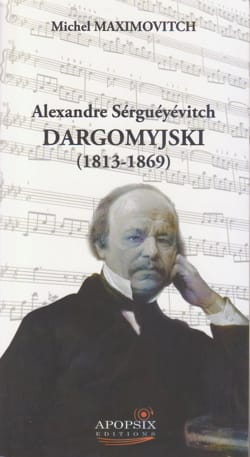 Alexandre Sérguéyévitch Dargomyjski (1813-1869) - laflutedepan.com