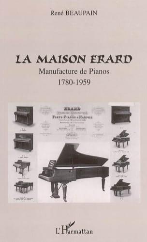 La maison Erard : manufacture de pianos (1780-1959) laflutedepan