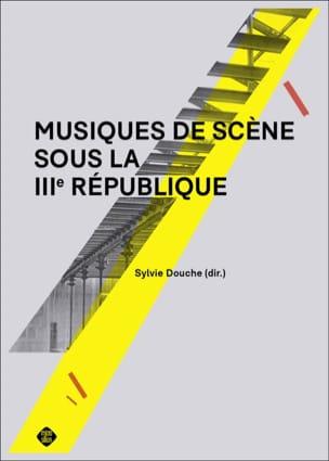Musiques de scène sous la IIIème République laflutedepan