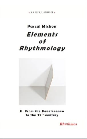 Elements of rhythmology, vol. 2 : from the Enlightenment to the 19th century laflutedepan