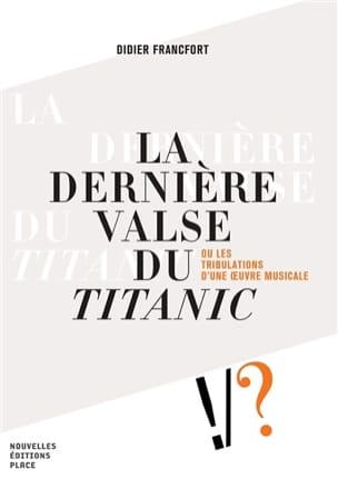 La dernière valse du Titanic - Didier FRANCFORT - laflutedepan.com