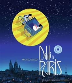 Dilili à Paris Michel OCELOT Livre Contes musicaux - laflutedepan