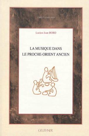 La musique dans le Proche-Orient ancien BORD Lucien-Jean laflutedepan
